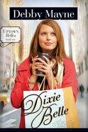Dixie Belle (#01 in Uptown Belles Series) eBook