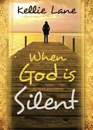 When God is Silent eBook
