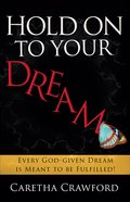 Hold on to Your Dream eBook