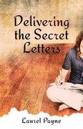 Delivering the Secret Letters eBook