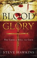 Blood and Glory eBook