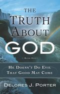 The Truth About God eBook