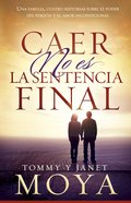 Caer No Es La Sentencia Final eBook