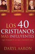 Los 40 Cristianos MS Influyentes eBook