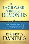 El Diccionario Sobre Los Demonios - Vol. 2 eBook