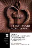 The Pietist Impulse in Christianity eBook