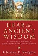 Hear the Ancient Wisdom eBook