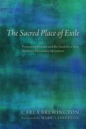 The Sacred Place of Exile eBook