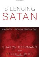 Silencing Satan: Handbook of Biblical Demonology eBook