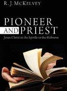Pioneer and Priest eBook