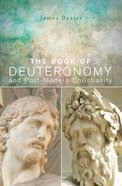 The Book of Deuteronomy and Post-Modern Christianity eBook