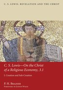 C. S. Lewis-On the Christ of a Religious Economy, 3. 1 eBook