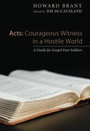 Acts: Courageous Witness in a Hostile World eBook