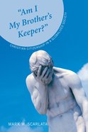 Am I My Brother's Keeper? eBook