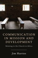 Communication in Mission and Development eBook