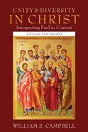 Unity and Diversity in Christ: Interpreting Paul in Context eBook