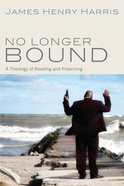 No Longer Bound eBook