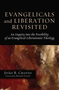 Evangelicals and Liberation Revisited eBook