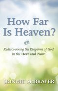How Far is Heaven? eBook