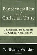 Pentecostalism and Christian Unity eBook
