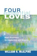 Four Essential Loves eBook