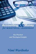 Accounting and Money For Ministerial Leadership eBook