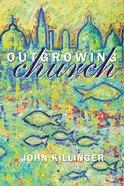 Outgrowing Church eBook