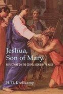 Jeshua, Son of Mary eBook