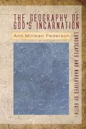 The Geography of God's Incarnation eBook