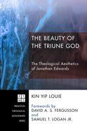 The Beauty of the Triune God eBook