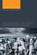 Discerning the Body eBook