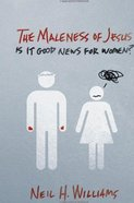 The Maleness of Jesus eBook