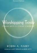 Worshipping Trinity, Second Edition eBook