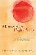 A Journey to the High Places eBook