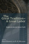 The Great Tradition: A Great Labor eBook