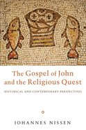 The Gospel of John and the Religious Quest eBook