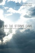 And the Storms Came eBook