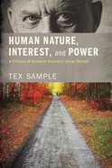 Human Nature, Interest, and Power eBook