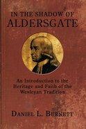 In the Shadow of Aldersgate eBook