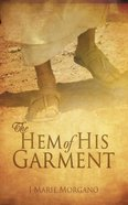 The Hem of His Garment eBook