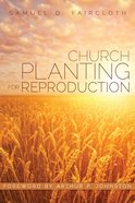 Church Planting For Reproduction eBook