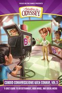 Candid Conversations With Connie, Volume 3 (#03 in Adventures In Odyssey Candid Conversations With Connie Series) eBook