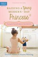 Raising a Young Modern-Day Princess eBook