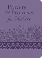 Prayers and Promises For Mothers eBook