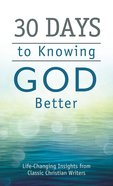 30 Days to Knowing God Better eBook