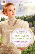 4in1: Romancing America: Sundays in Fredericksburg (Romancing America Series) eBook