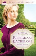 3in1: Romancing America: Bluegrass Bachelors (Romancing America Series) eBook