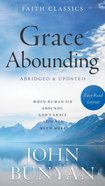 Grace Abounding (Faith Classics Series) eBook