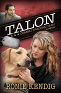 Talon - Combat Tracking Team (#02 in A Breed Apart Series) eBook
