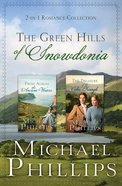 The 2in1: Romance Collection: Green Hills of Snowdonia (The Green Hills Of Snowdonia Series)
